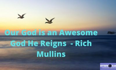 Our God is an awesome God He Reigns Lyrics