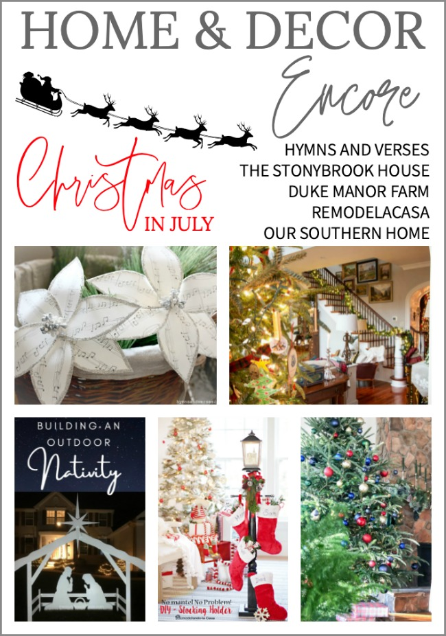 Home and Decor Encore - Christmas in July