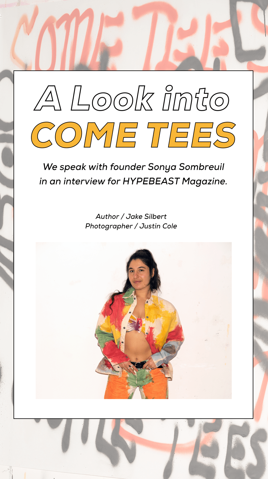 COME TEES Interview HYPEBEAST Mania Issue