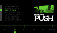 PUSH - ISHOD WAIR -- Episode 2