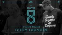 FIGHT NIGHT -- Cody Cepeda