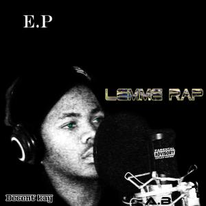 Lemme Rap[E.P]