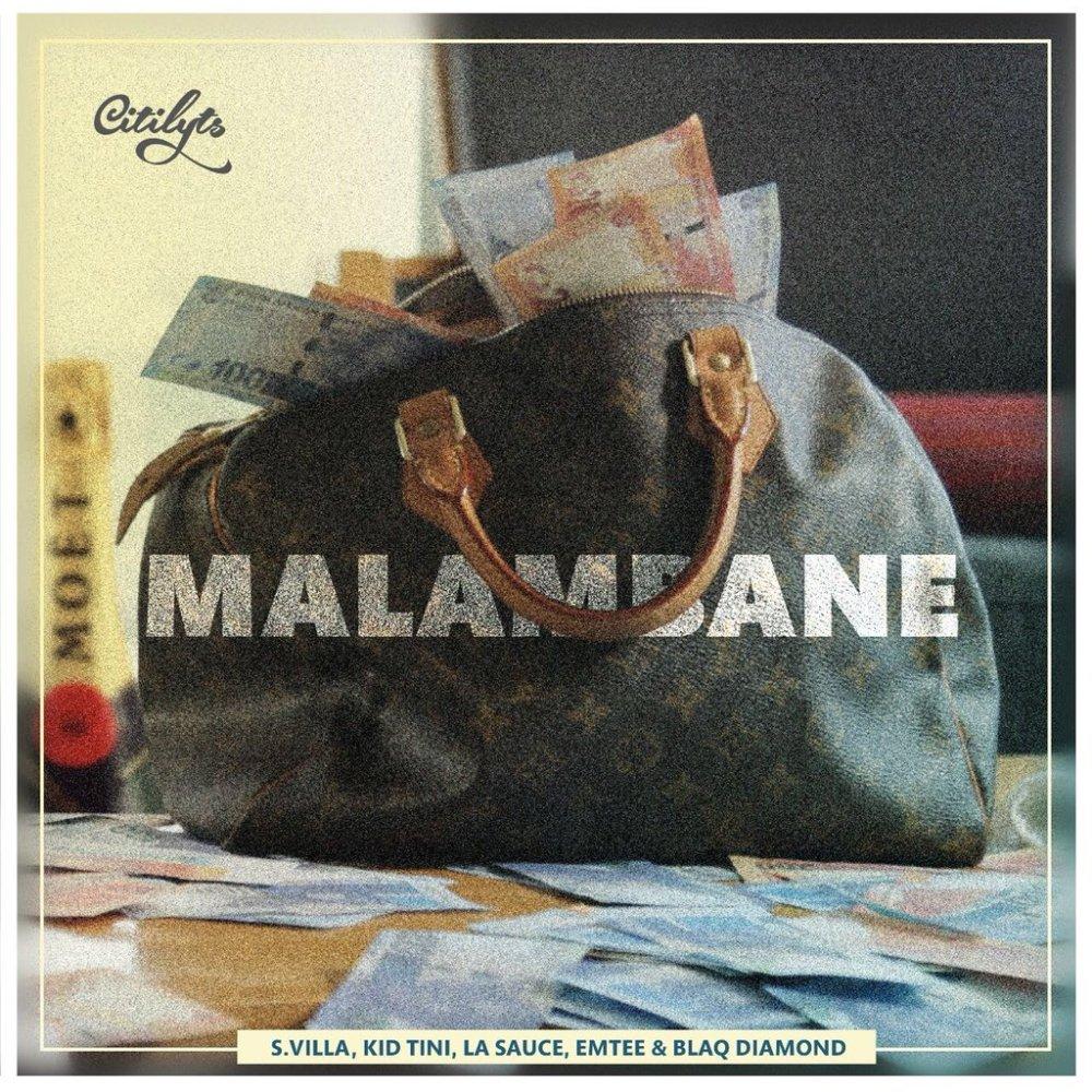 Listen To Dj Citi Lyts' New 'Malambane' Joint Ft. S.Villa, Kid Tini, LaSauce, Emtee & Blaq Diamond DX1MFbMWAAA eO