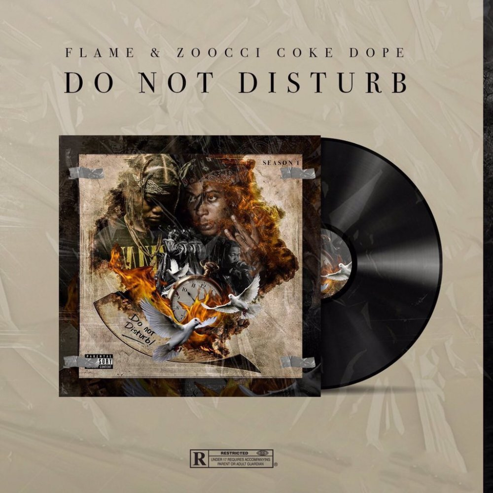 Listen To Zoocci Coke Dope & Flame's New 'Do Not Disturb' Collab Project DcxwA5BWAAA3yQs