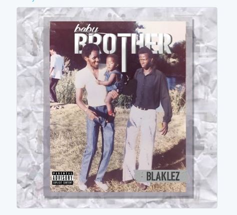 [object object] Blaklez Finally Drops New 'Baby Brother' Album [Listen] baby brother