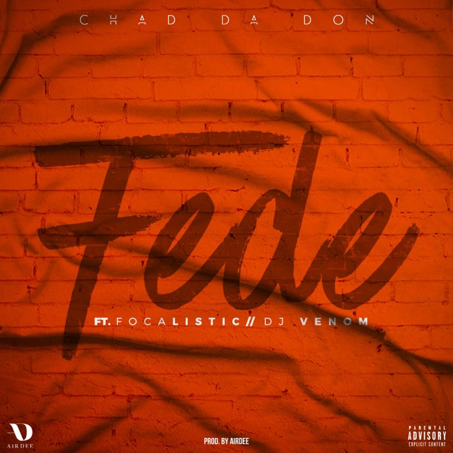 chad da don Have You Heard Chad Da Don's New 'Fede' Joint Ft. Focalistic & DJ Venom? [Listen] thumb 100837 900 0 0 0 auto