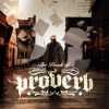 proverb ProVerb Buys Back Masters Of His 'The Book Of Proverb' Debut Album pic2