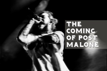 post malone THE COMING OF POST MALONE P