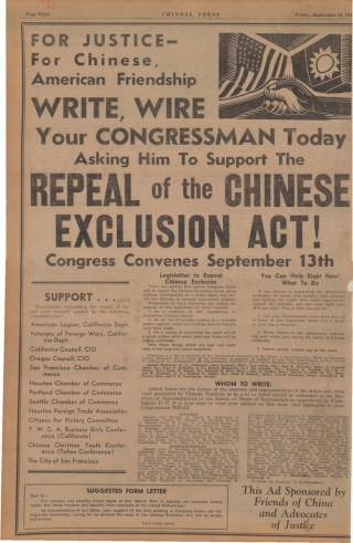 "During WWII, Chinese Americans and their supporters petitioned Congress to repeal the Chinese Exclusion Act. Their campaign was successful—the 60-year statute was overturned in 1943. However, Chinese immigration remained subject to severe quotas. ""Write Your Congressman,"" in Chinese Press, September 10, 1943 (image courtesy of Chinese Historical Society of America)"