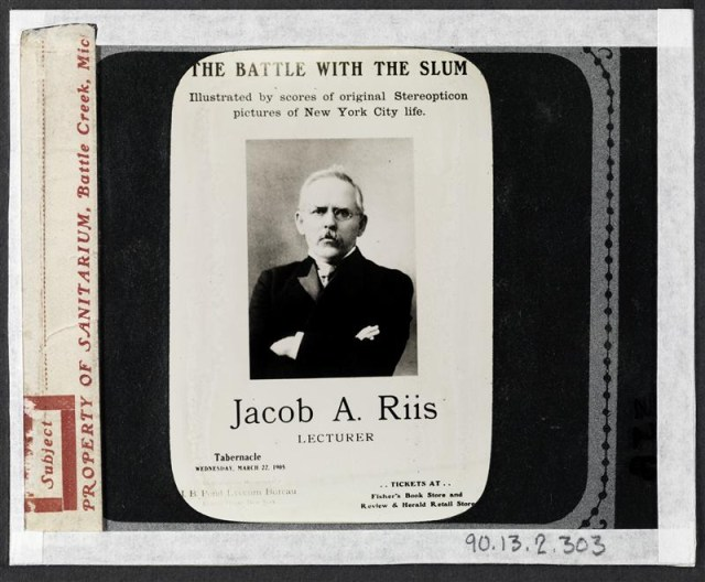 """""""The Battle with the Slum, Jacob A. Riis Lecturer."""" Riis lecture poster from gelatin silver transparency (1905) (courtesy Museum of the City of New York, Gift of Roger William Riis)"""