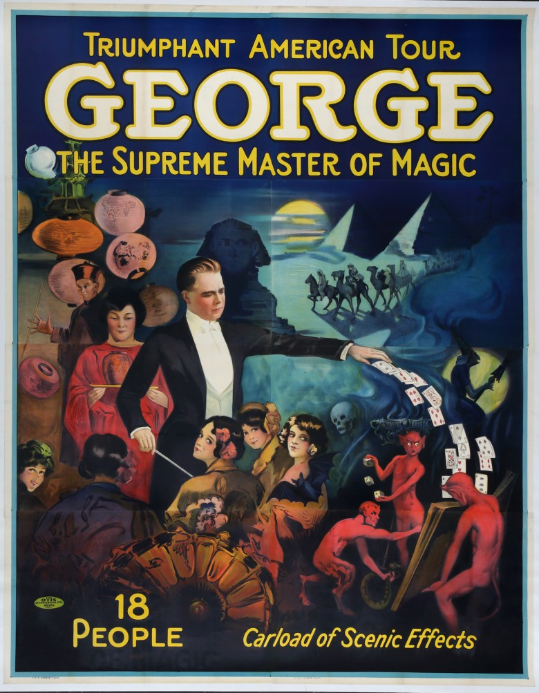 """""""George The Supreme Master of Magic — Triumphant American Tour"""" (The Otis Lithograph Co., about 1930) (© McCord Museum)"""
