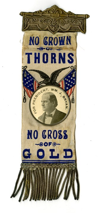 A cloth badge from William Jennings Bryan's campaign, featuring American flags, a portrait of the candidate and snippets from his campaign speech.
