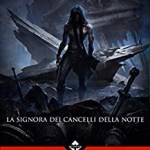 "Recensione: ""Demon Hunter Severian – La Signora dei Cancelli della Notte"" (Demon Hunter Severian – Lady of the Night Gates, 2014) – di Giovanni Anastasi (Luca Tarenzi)"