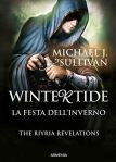 "In libreria – ""Wintertide – La festa dell'inverno: The Ryria revelations"" di Michael J. Sullivan"