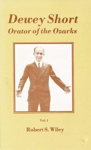Dewey Short: Orator of the Ozarks, Vol. 1 by Robert S. Wiley.  Very interesting account of political and cultural life in the Ozarks between World War I and World War II. Out of print but available used on amazon.com