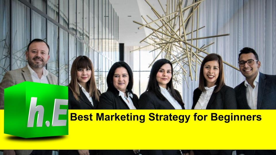 Best Marketing Strategy for Beginners