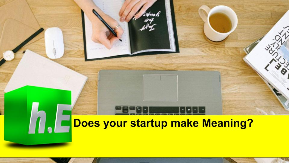 Does your startup make Meaning?