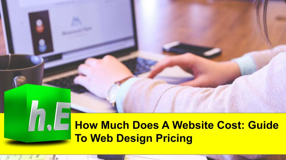 How Much Does A Website Cost: Guide To Web Design Pricing