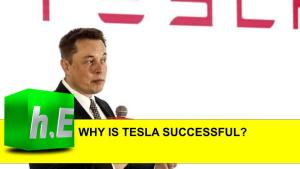 WHY IS TESLA SUCCESSFUL?