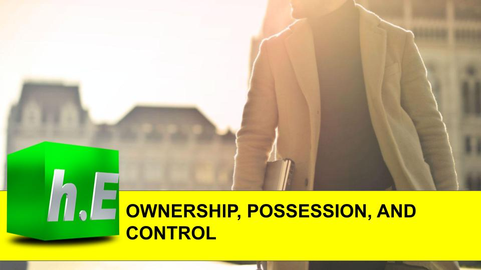 OWNERSHlP, POSSESSION, AND CONTROL
