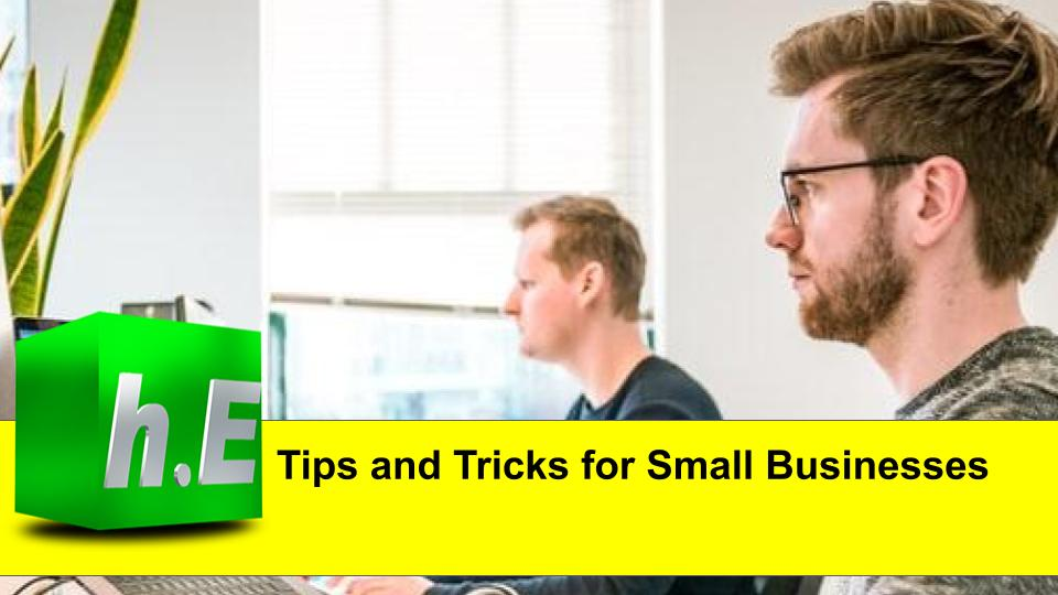 Tips and Tricks for Small Businesses