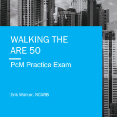 Walking the ARE 5.0 PCM Practice Exam