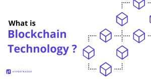 What Exactly is Blockchain Technology?