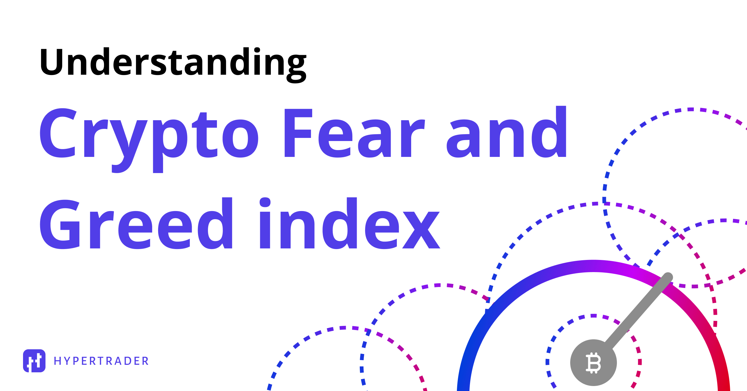 What is Crypto Fear and Greed Index?