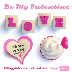 Be-My-Valentine-Bloggin-Mamas