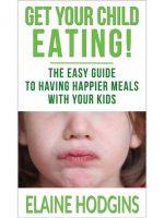 get your child eating elaine hodgins #hypnoartsbooks
