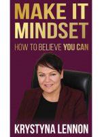 make it mindset krystyna lennon #hypnoartsbooks