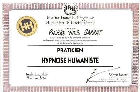 diplôme d'Hypnose Humaniste délivré à Pierre-Yves SARRAT par l'Institut Français d'Hypnose Humaniste et Ericksonienne