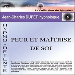 Peur et matrise de soi de Jean-Charles DUPET