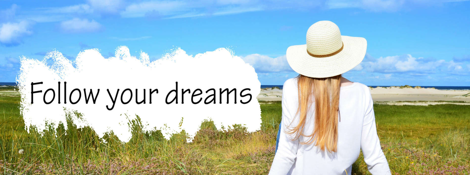 Follow your dreams - Hypnose Feldafing - Hypnosetherapie Feldafing - Hypnosetherapie Starnberg