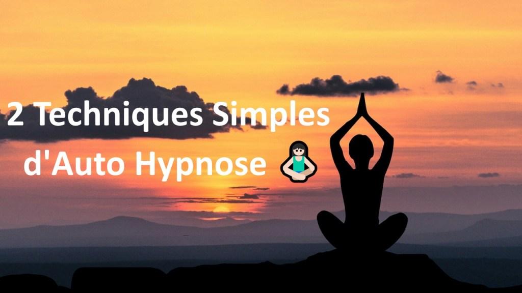 Techniques simples d'Auto Hypnose