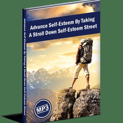 Advance Self-Esteem By Taking A Stroll Down Self-Esteem Street