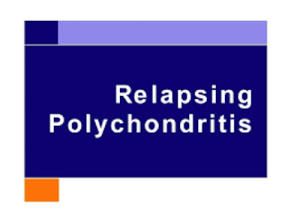 What Causes Relapsing Polychondritis