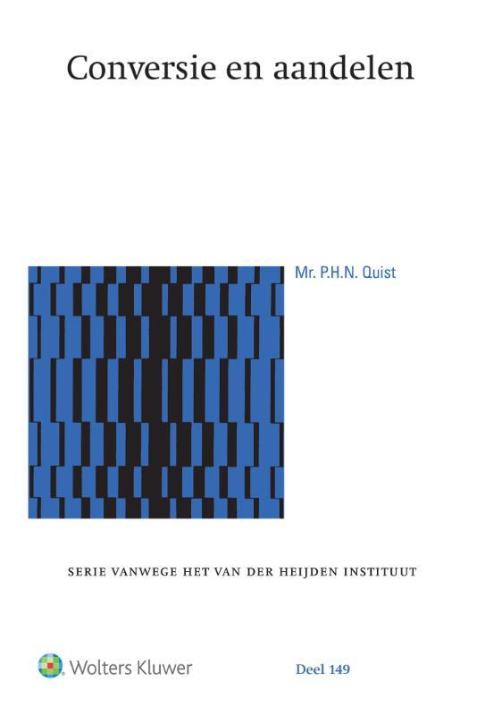 Serie vanwege het Van der Heijden Instituut te Nijmegen 149 - Conversie en aandelen