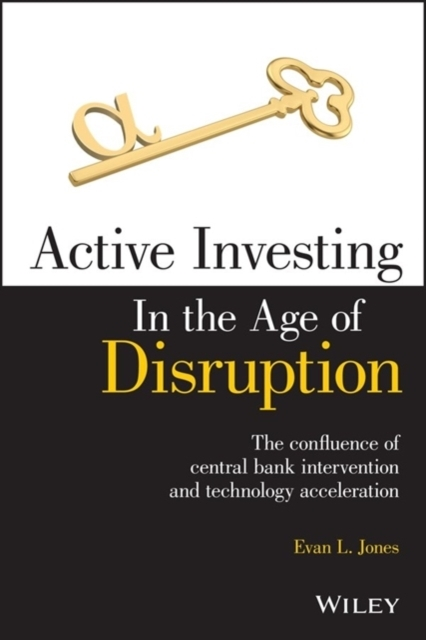 Active Investing in the Age of Disruption