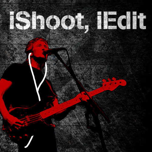 iShoot, iEdit