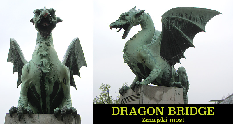 Dragon Bridge Ljubljana Zmajski most