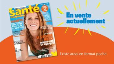 Le Santé magazine de juillet 2021 est sorti !