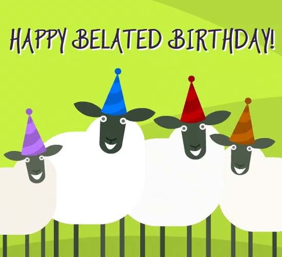 Belated Birthday Sheep Dance Free Belated Birthday Wishes ECards 123 Greetings