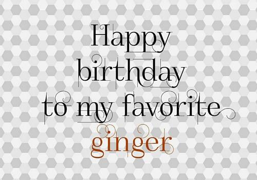 Favorite Ginger Free Happy Birthday ECards Greeting Cards 123 Greetings