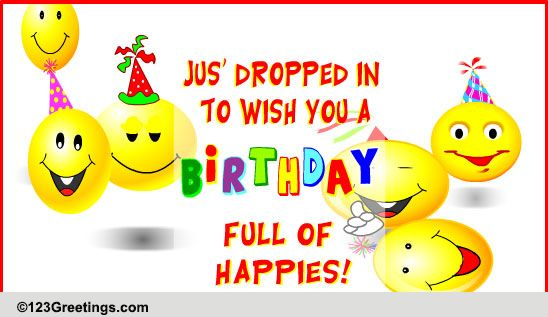 A Birthday Fulla Happies Free Birthday Wishes ECards Greeting Cards 123 Greetings