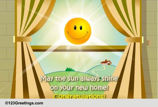 Congratulations On Your New Home Free Ecards Greeting Cards 123 Greetings
