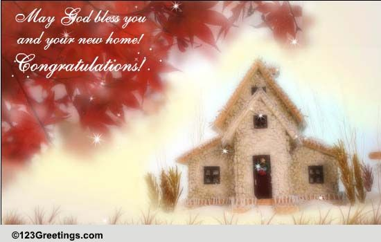 Blessings For New Home Free New Home ECards Greeting Cards 123 Greetings