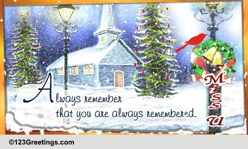 Christmas Miss You Cards Free Christmas Miss You Wishes Greeting Cards 123 Greetings