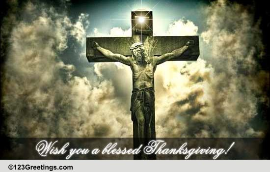 Thanksgiving Jesus Christ Prayer Free Happy Thanksgiving ECards 123 Greetings
