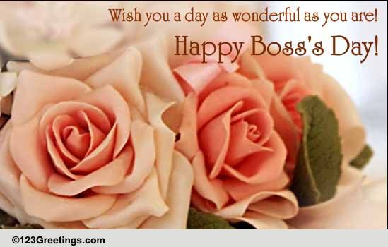 A Wonderful Bosss Day Free Happy Bosss Day ECards Greeting Cards 123 Greetings